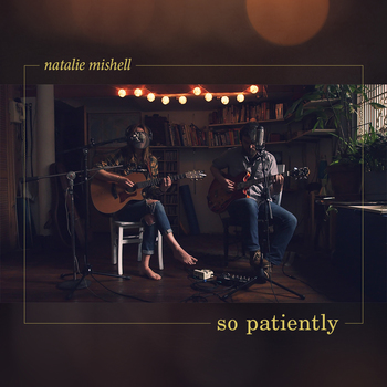 Small natalie mishell so patiently bandcamp